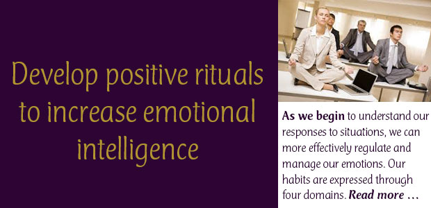 Develop Positive Rituals to Increase Emotional Intelligence