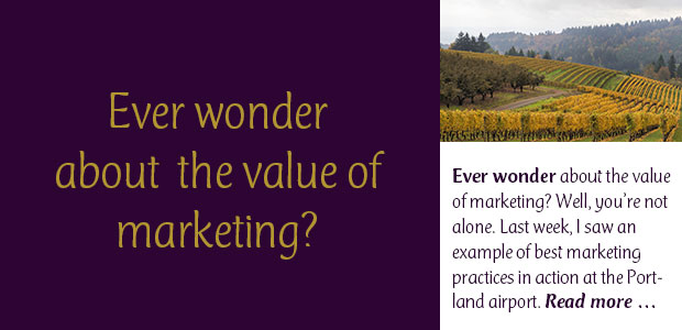Ever Wonder About the Value of Marketing?