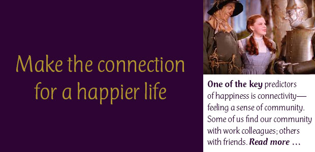 Make the Connection for a Happier Life