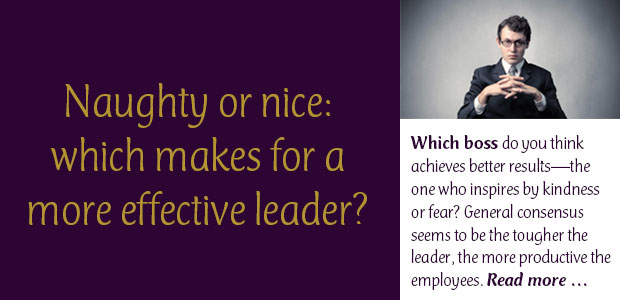 Naughty or Nice: Which Makes for a More Effective Leader?