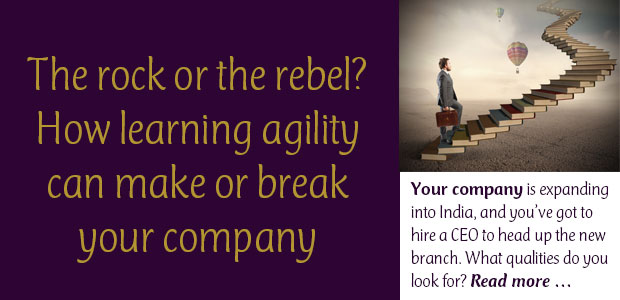 The Rock or the Rebel? How Learning Agility Can Make or Break Your Company