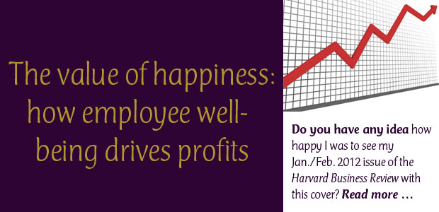 The Value of Happiness: How Employee Well-Being Drives Profits