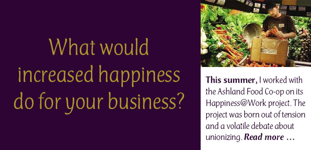 What would increased happiness do for your business?